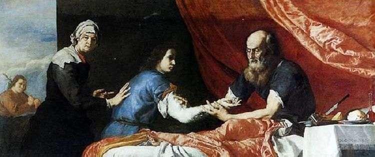 Исаак благословляет Иакова   Хусепе Рибера