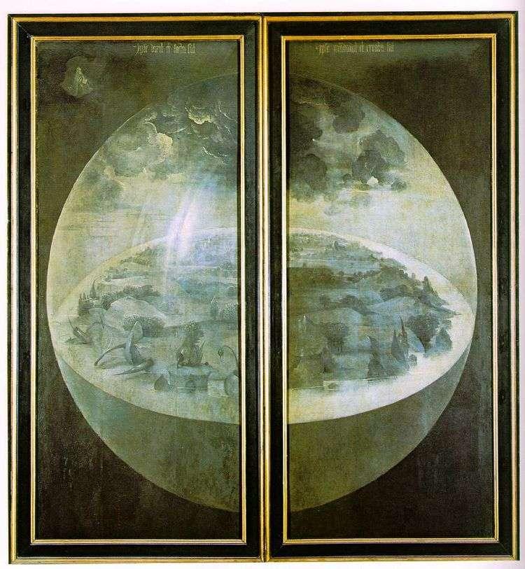 Сотворение Мира. Внешние створки триптиха Сад земных наслаждений   Иероним Босх