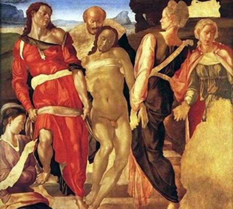 Положение во гроб   Микеланджело Буонарроти