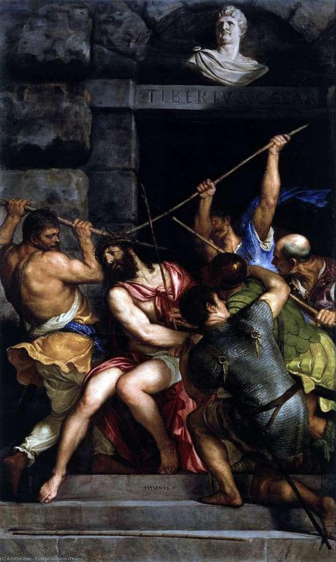 Коронование терновым венцом   Тициан Вечеллио