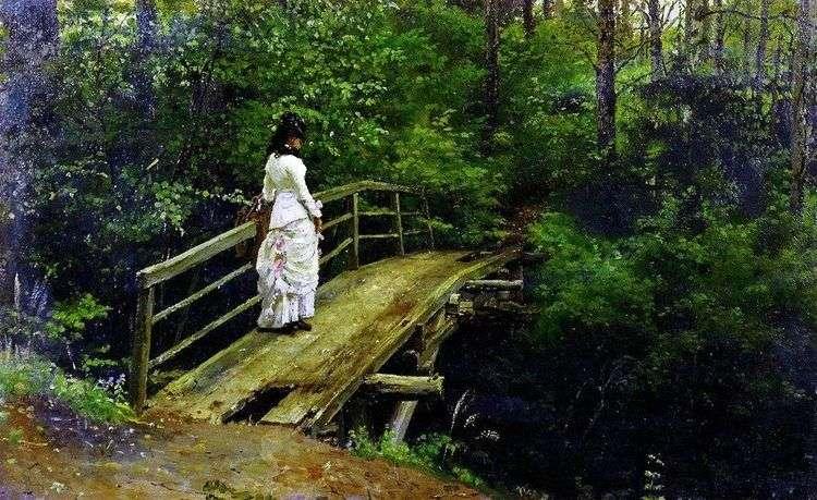 Вера Алексеевна Репина на мостике в Абрамцево   Илья Репин